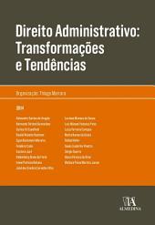 Direito Administrativo: Transformações e Tendências