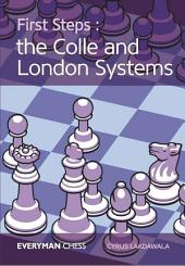 First Steps:The Colle and London Systems