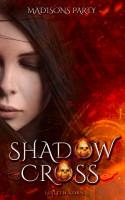 Shadowcross  Madisons Party PDF