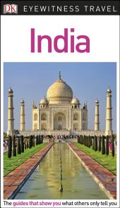 DK Eyewitness Travel Guide India: Edition 2