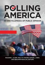 Polling America  An Encyclopedia of Public Opinion  2nd Edition  2 volumes  PDF
