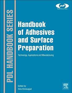 Handbook of Adhesives and Surface Preparation