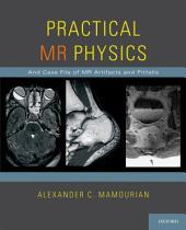 Practical MR Physics