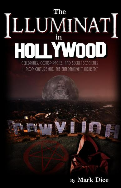 Download The Illuminati in Hollywood Book