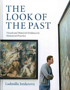 The Look of the Past PDF