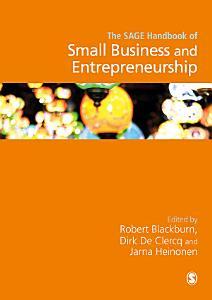 The SAGE Handbook of Small Business and Entrepreneurship PDF