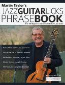 Martin Taylor s Jazz Guitar Licks Phrase Book PDF