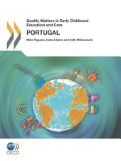 Quality Matters in Early Childhood Education and Care Quality Matters in Early Childhood Education and Care: Portugal 2012