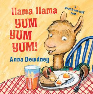Llama Llama Yum Yum Yum