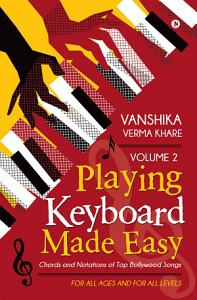 Playing Keyboard Made Easy Volume 2 Book