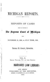 Michigan Reports: Cases Decided in the Supreme Court of Michigan, Volume 6