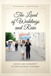 The Land Of Weddings And Rain Book PDF