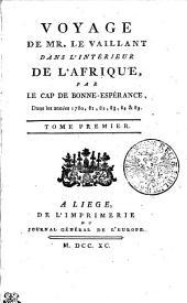 Voyage de Mr. Le Vaillant dans l'intérieur de l'Afrique par le Cap de Bonne-Espérance, dans les années 1780, 81, 82, 83, 84 et 85