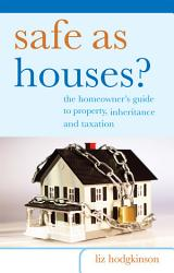 Safe As Houses  Book PDF