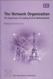 The Network Organization: The Experience of Leading French Multinationals