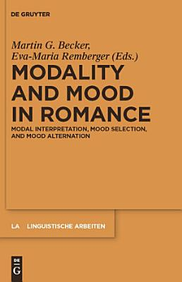 Modality and Mood in Romance PDF