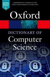 A Dictionary of Computer Science: Edition 7