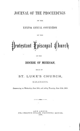 Journal of the Proceedings of the     Annual Convention of the Protestant Episcopal Church in the Diocese of Michigan PDF