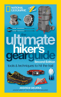 The Ultimate Hiker s Gear Guide  Second Edition PDF