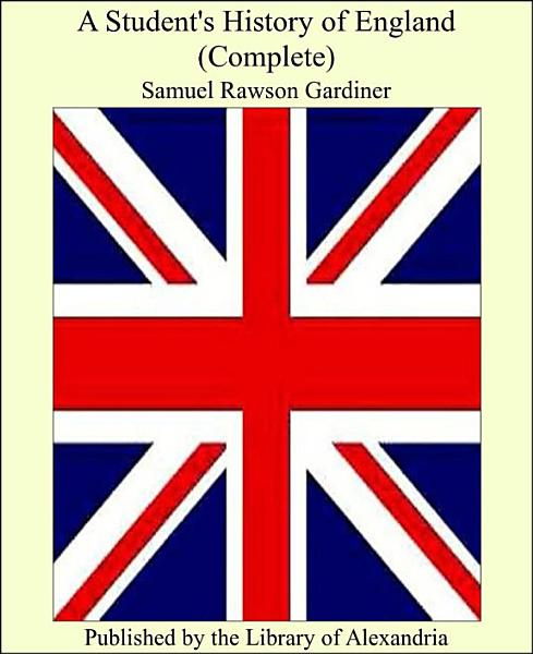 A Students History Of England Complete