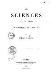 Les sciences au XVIIIe siècle: la physique de Voltaire