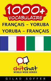 1000+ Français - Yoruba Yoruba - Français Vocabulaire
