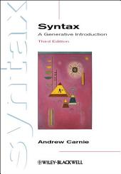 Syntax: A Generative Introduction, Edition 3