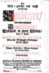 Der Weit-gereiste und wohl practicirte Barbierer, Oder sehr nutzbahres Tractätlein, Bestehend in zwey Theilen ... Von weyl. J. H.