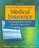 Study Guide Workbook to Accompany Medical Insurance  An Integrated Claims Approach 3 e PDF