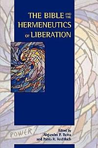 The Bible and the Hermeneutics of Liberation PDF