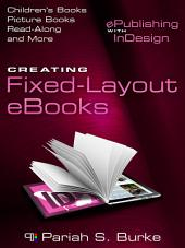 Creating Fixed-Layout EBooks: EPublishing with Indesign