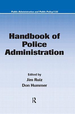 Handbook of Police Administration PDF