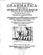 Grammatica quatuor linguarum Hebraicae et Arabicae,...