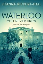 Waterloo You Never Knew Book PDF