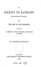 A journey to Katmandu ... with the camp of Jung Bahadoor