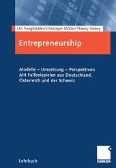 Entrepreneurship: Modelle - Umsetzung - Perspektiven