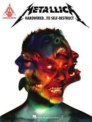 Metallica   Hardwired   To Self Destruct Songbook PDF