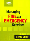 Managing Fire and Emergency Services Study Guide, 4e
