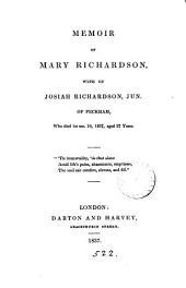 Memoir of Mary Richardson, wife of Josiah Richardson, jun