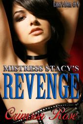 Mistress Stacy's Revenge