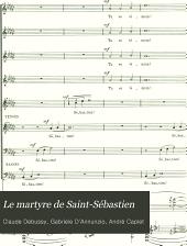 Le martyre de Saint-Sébastien: mystère en cinq actes de Gabriele d'Annunzio