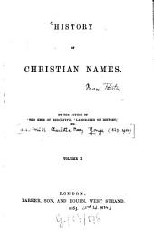 History of Christian Names: Volume 1