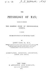 The Physiology of Man: Designed to Represent the Existing State of Physiological Science, as Applied to the Functions of the Human Body. Alimentation; digestion; absorption; lymph and chyle, Volume 2