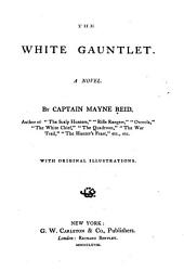 The White Gauntlet: A Novel