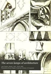 The Seven Lamps of Architecture: Volume 1