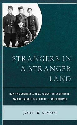 Strangers in a Stranger Land