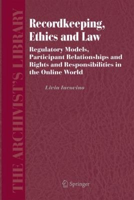 Recordkeeping  Ethics and Law PDF