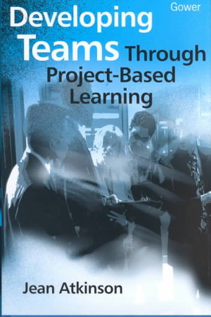 Developing Teams Through Project based Learning PDF