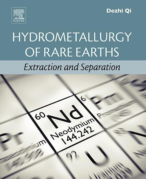 Hydrometallurgy of Rare Earths PDF