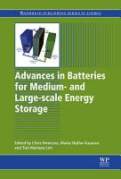 Advances in Batteries for Medium and Large Scale Energy Storage PDF